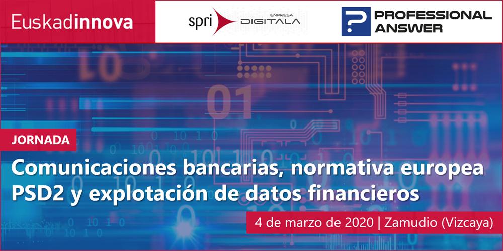 Professional Answer participa en la jornada sobre Comunicaciones Bancarias organizada por SPRI