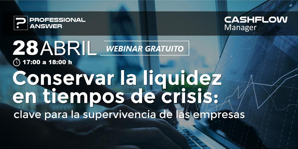 Próximo webinar Conservar la liquidez en tiempos de crisis